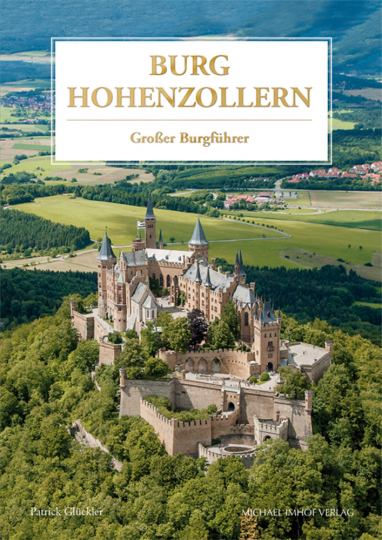 Burg Hohenzollern. Großer Burgführer.