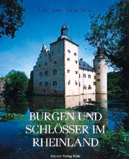 Burgen und Schlösser im Rheinland.