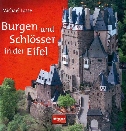 Burgen und Schlösser in der Eifel.