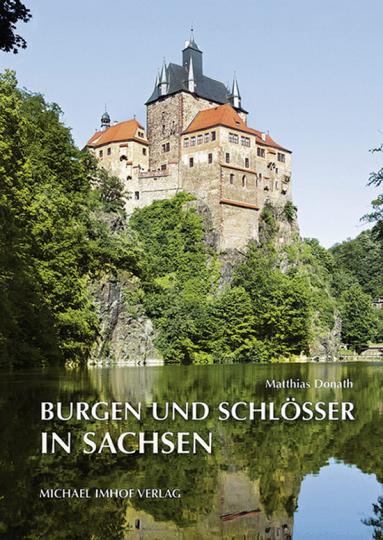Burgen und Schlösser in Sachsen.