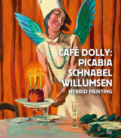 Café Dolly. Francis Picabia, Julian Schnabel, J. F. Willumsen.