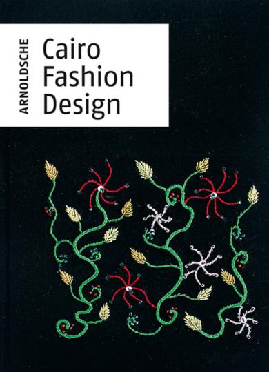 Cairo Fashion Design. Vorzugsausgabe mit handgesticktem Cover.