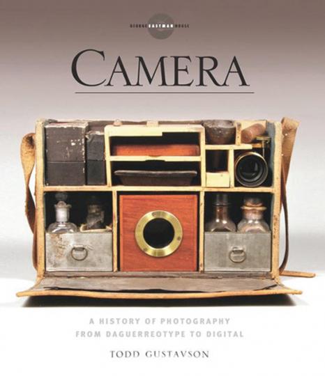 Camera. Eine Geschichte der Fotografie von der Daguerrotypie bis zum digitalen Bild.