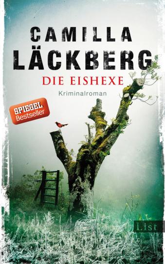 Camilla Läckberg. Die Eishexe. Kriminalroman.