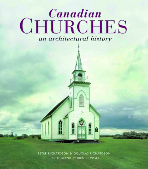 Canadian Churches. An Architectural History.
