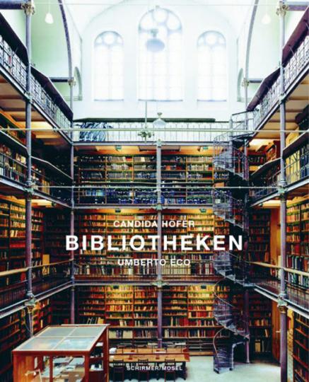 Candida Höfer. Bibliotheken.