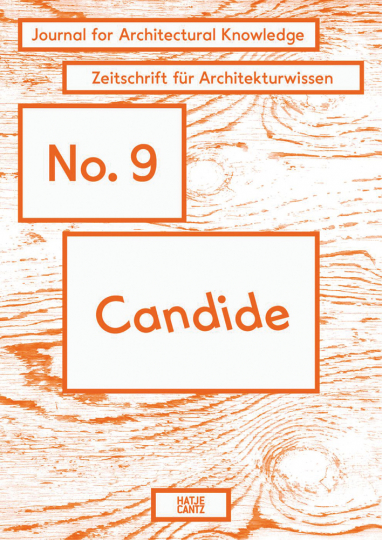 Candide. Journal for Architectural Knowledge. No. 9.
