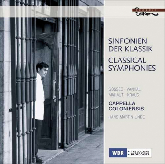Cappella Coloniensis. Sinfonien der Klassik. Gossec, Vanhal, Mahaut, Kraus. CD.