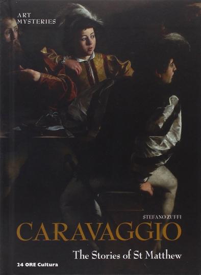 Caravaggio. The Stories of St. Matthew. Die Anrufung des Hl. Matthäus. Art Mysteries.