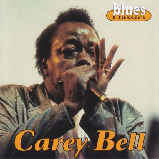 Carey Bell. Blues Classics. CD.