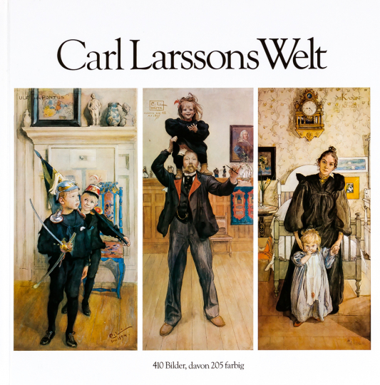 Carl Larssons Welt.