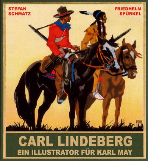 Carl Lindeberg. Ein Illustrator für Karl May.