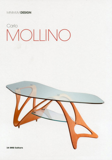 Carlo Mollino. Minimum Design.