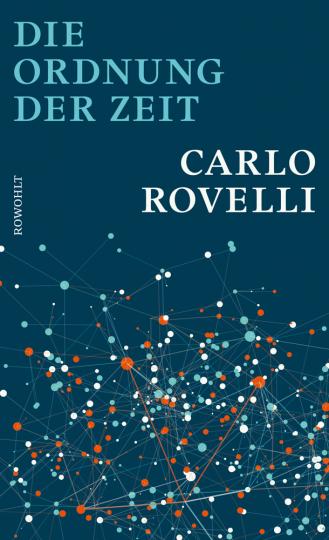 Carlo Rovelli. Die Ordnung der Zeit.