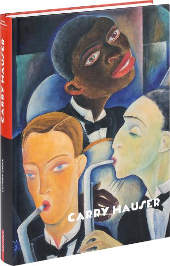 Carry Hauser. Monografie und Werkverzeichnis.