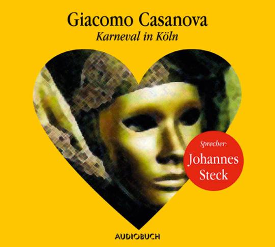 Casanova. Karneval in Köln. Hörbuch. 1 CD.