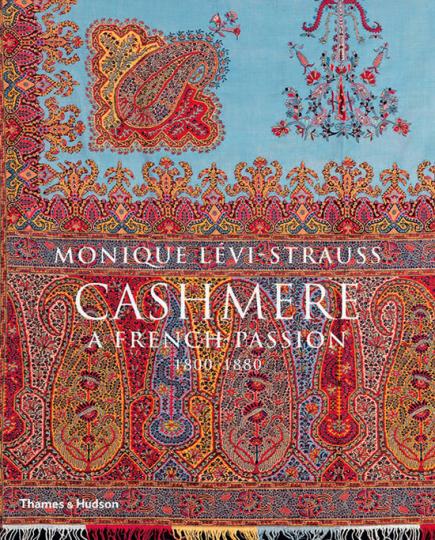 Cashmere. Kaschmir. Eine französische Passion 1800-1880.