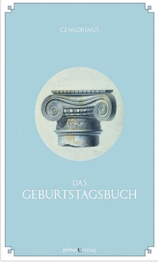 Censorinus. Das Geburtstagsbuch.