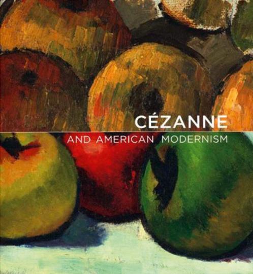 Cézanne & American Modernism.