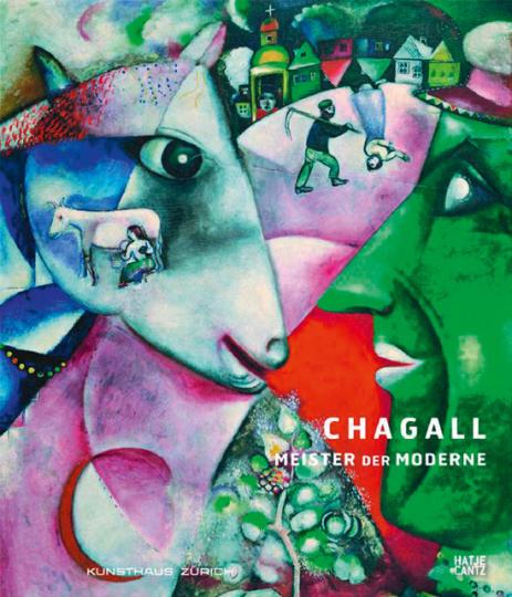Chagall. Meister der Moderne.