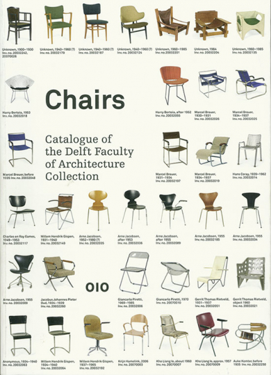 Chairs. Catalogue of the Delft Faculty of Architecture Collection.