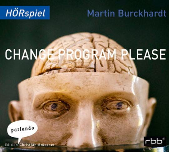 Change Program Please. Hörspiel.
