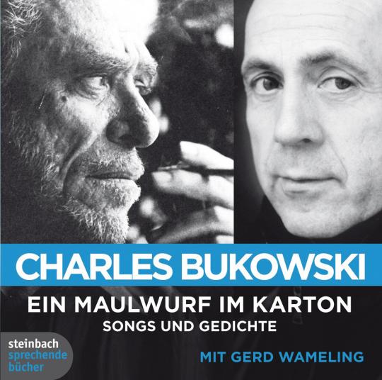 Charles Bukowski. Ein Maulwurf im Karton. Songs und Gedichte. 1 CD.