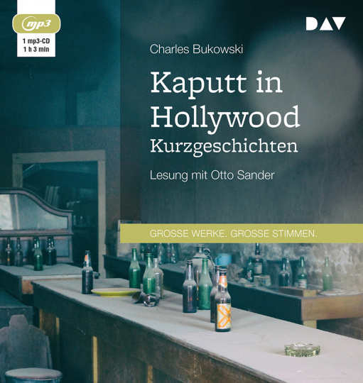 Charles Bukowski. Kaputt in Hollywood. Kurzgeschichten. mp3-CD.