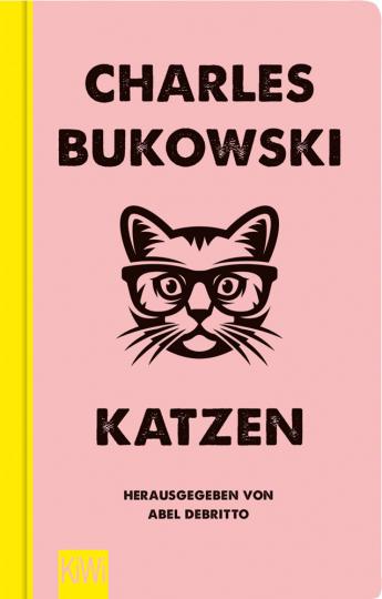 Charles Bukowski. Katzen.