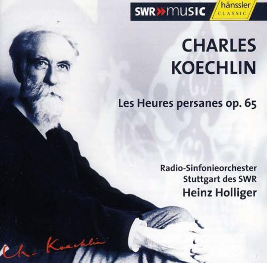 Charles Koechlin. Les Heures Persanes op.65. CD.
