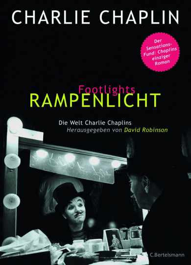 Charlie Chaplin. Footlights - Rampenlicht. Roman.