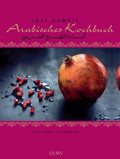 Chef Ramzis Arabisches Kochbuch. Deutsch-Arabische Ausgabe.