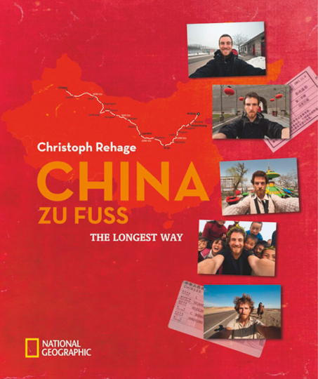China zu Fuß. The Longest Way.
