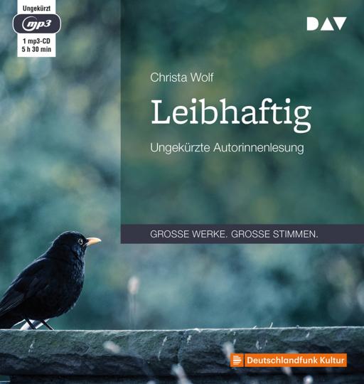 Christa Wolf. Leibhaftig. mp3-CD.