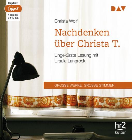 Christa Wolf. Nachdenken über Christa T. mp3-CD.