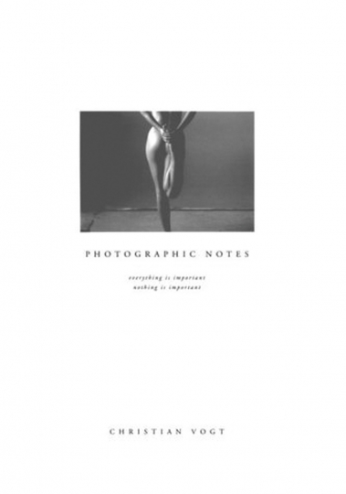 Christian Vogt: Photographic Notes.