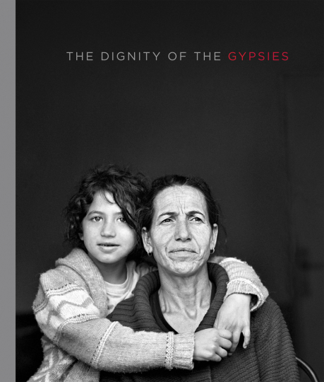 Christine Turnauer. The Dignity of the Roma.
