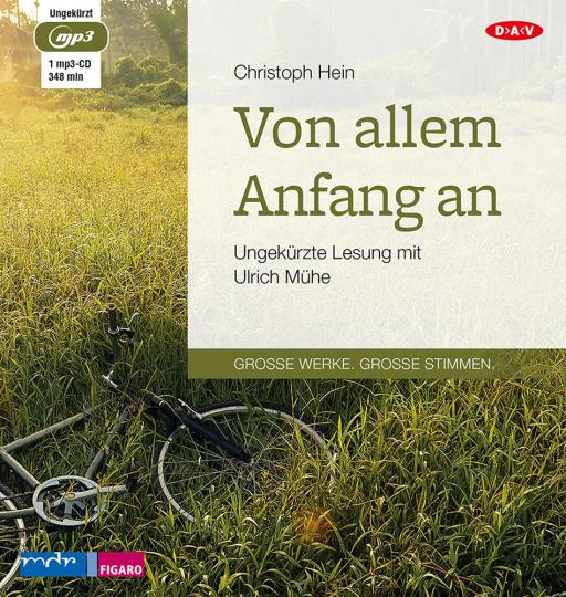 Christoph Hein. Von allem Anfang an. mp3-CD.