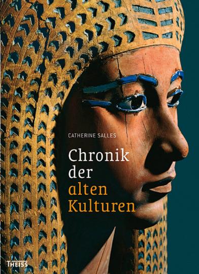 Chronik der alten Kulturen