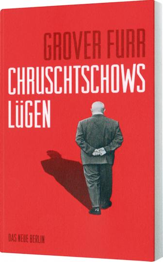 Chruschtschows Lügen
