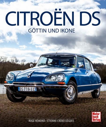 Citroën DS - Göttin und Ikone.