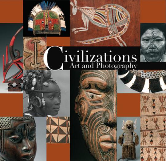 Civilizations. Kunst und Fotografie.