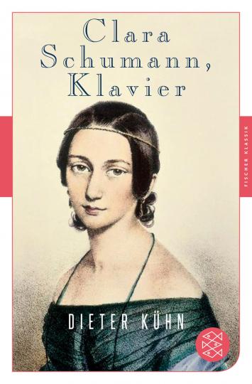 Clara Schumann, Klavier. Ein Lebensbuch.