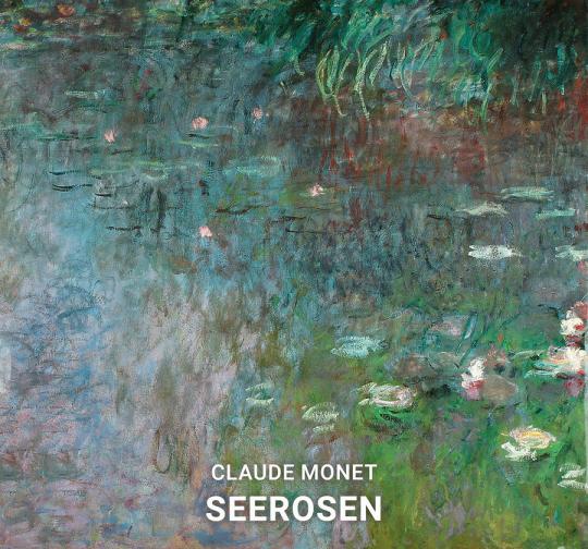 Claude Monet. Seerosen.