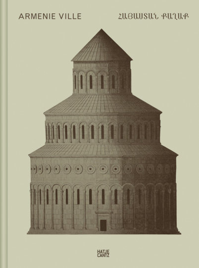 Claudio Gobbi. Arménie Ville. A visual essay on Armenian architecture.