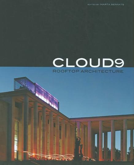 Cloud 9. Moderne Dachlandschaften und ihre Architektur.