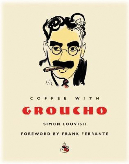 Coffee with Groucho.
