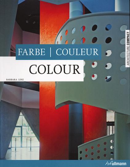 Colour. Farbe. Coleur.