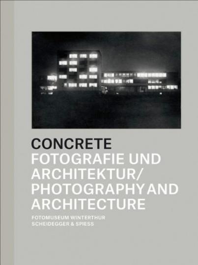 Concrete. Fotografie und Architektur.