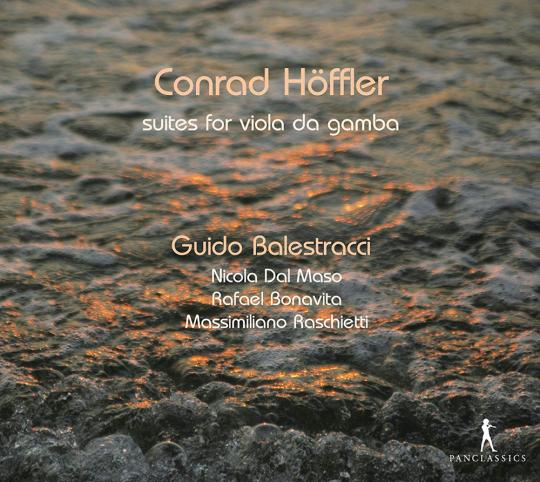 Conrad Höffler. Suiten Nr.1-6 für Viola da gamba »Primitiae Chelicae«. CD.